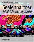 Seelenpartner - Friedrich-Werner Janke