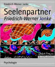 Seelenpartner: Friedrich-Werner Janke