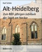 Karl Schön: Alt-Heidelberg
