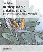 Karl Schön: Nürnberg und der Christkindlesmarkt