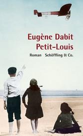 Petit-Louis - Roman - Eugène Dabit