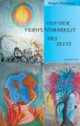 Margot Peterhänsel: Von der Verwundbarkeit des Seins