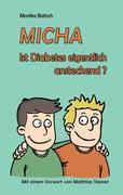 Monika Baitsch: MICHA - Ist Diabetes eigentlich ansteckend?