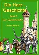 Bernd, Sternal: Die Harz - Geschichte 3