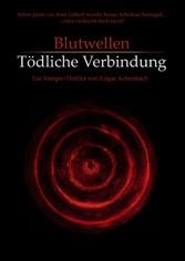Blutwellen - Tödliche Verbindung - Edgar Achenbach