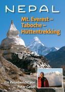 Nepal: Mt. Everest - Taboche -Hüttentrekking