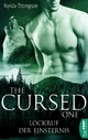 The Cursed One - Lockruf der Finsternis Ronda Thompson Author