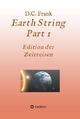 Earth String Part 1 - D. C. Frank