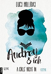 Audrey & Ich / A Girls' Night In Bd.1 - eBook - Lucy Holliday,