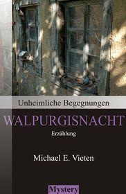 Unheimliche Begegnungen - Walpurgisnacht