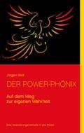 Der Power-Phönix - Jürgen Wolf