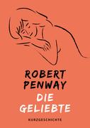 Robert Penway: Die Geliebte