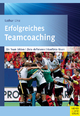 Erfolgreiches Teamcoaching - Lothar Linz