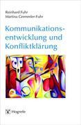 Reinhard Fuhr;Martina Gremmler-Fuhr: Kommunikationsentwicklung und Konfliktklärung