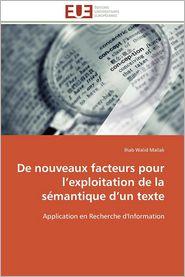 de Nouveaux Facteurs Pour L'Exploitation de La Semantique D'Un Texte - Ihab Walid Mallak