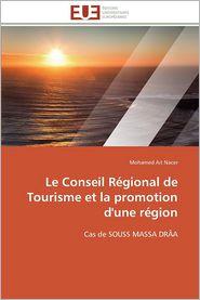 Le Conseil Regional de Tourisme Et La Promotion D'Une Region