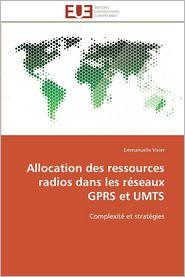 Allocation Des Ressources Radios Dans Les Reseaux Gprs Et Umts