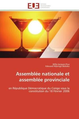 Assemblée nationale et assemblée provinciale - en République Démocratique du Congo sous la constitution du 18 Février 2006 - Elua, Willy-Jacques / Mpongo-Bokako, Edouard