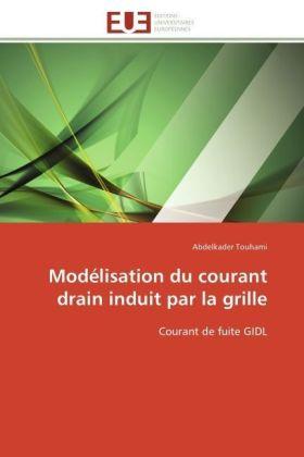 Modélisation du courant drain induit par la grille - Courant de fuite GIDL - Touhami, Abdelkader