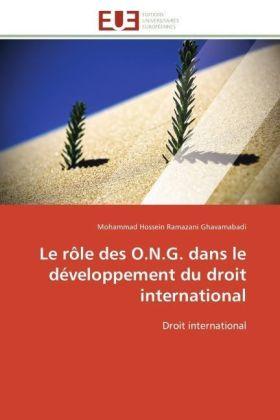 Le rôle des O.N.G. dans le développement du droit international - Droit international - Ramazani Ghavamabadi, Mohammad Hossein