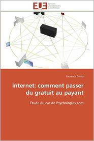 Internet: Comment Passer Du Gratuit Au Payant