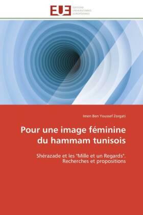 Pour une image féminine du hammam tunisois - Shérazade et les