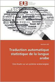 Traduction Automatique Statistique de La Langue Arabe - Haithem Afli