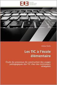 Les Tic A L'Ecole Elementaire - Abdoul Diallo