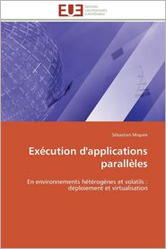 Execution D'Applications Paralleles - Sebastien Miquee