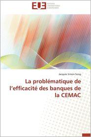 La Problematique de L'Efficacite Des Banques de La Cemac - Jacques Simon Song