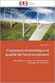 Croissance Economique Et Qualite de L'Environnement - Sandra Boade
