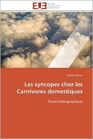 Les Syncopes Chez Les Carnivores Domestiques - Aurelia Martin