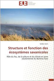 Structure Et Fonction Des Ecosystemes Savanicoles - Saidou Santi