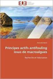 Principes Actifs Antifouling Issus de Macroalgues - Alexandra Bazes