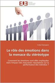 Le Role Des Emotions Dans La Menace Du Stereotype - Cindy Chateignier