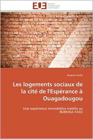 Les Logements Sociaux de La Cite de L'Esperance a Ouagadougou
