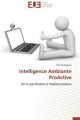 Intelligence Ambiante ProActive - Patrick Reignier