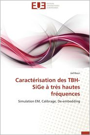 Caracterisation Des Tbh-Sige a Tres Hautes Frequences