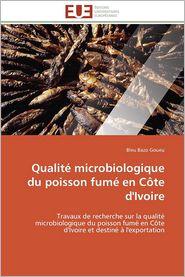 Qualit? microbiologique du poisson fum? en C?te d'Ivoire - Bleu Bazo Goueu
