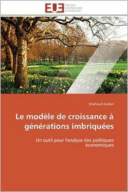 Le Modele de Croissance a Generations Imbriquees