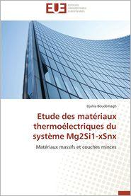 Etude Des Materiaux Thermoelectriques Du Systeme Mg2si1-Xsnx