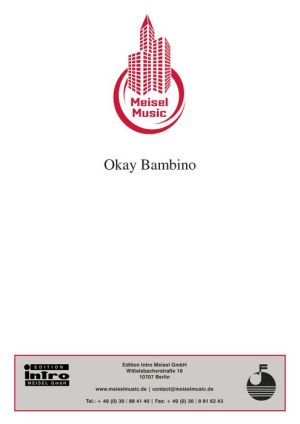 Okay Bambino: Single Songbook, as performed by Susi Doreé - G. Loose, Will Meisel