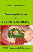 Krieger-Mettbach, Barbara: Ernährungsberatung im Fleischer-Fachgeschäft 3