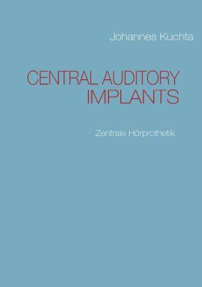 Central auditory Implants