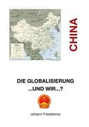 Friederichs, Johann: China