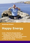 Happy Energy - Gottfried Eckert