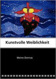 Kunstvolle Weiblichkeit - Inge Lang