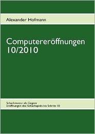 Computerer ffnungen 10/2010 - Alexander Hofmann