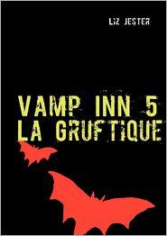 Vamp Inn 5 - Liz Jester