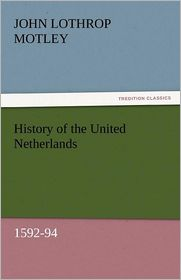 History of the United Netherlands, 1592-94